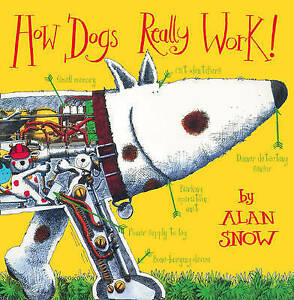 How-Dogs-Really-Work-by-Snow-Alan-Acceptable-Used-Book-Paperback-FREE-amp-FAST