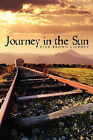 Journey in the Sun by Pink Brown Lindsey (Paperback / softback, 2009)