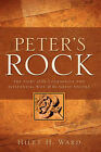 Peter's Rock by Hiley H Ward (Paperback / softback, 2005)