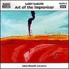 Art Of The Improviser - Larry Karush