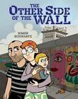 The Other Side of the Wall by Simon Schwartz (Hardback, 2015)