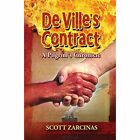 Deville's Contract: A Pilgrim's Chronicle by Scott Zarcinas (Paperback, 2015)