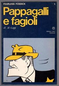 AL-CAPP-FEARLESS-FOSDICK-PAPPAGALLI-E-FAGIOLI-MILANO-LIBRI-EDIZIONI-1970