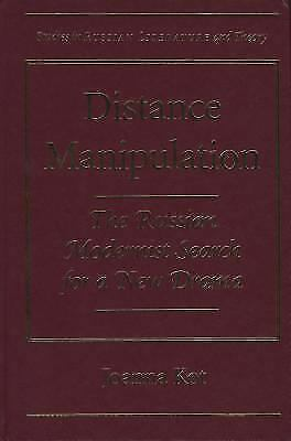 Distance Manipulation: The Russian Modernist Search for a New Drama (Studies in