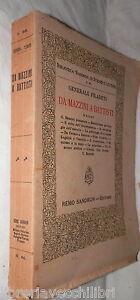 DA MAZZINI A BATTISTI Saggi Generale Filareti Sandron 1923 Storia Politica di e