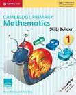 Cambridge Primary Mathematics Skills Builders 1 by Cherri Moseley, Janet Rees (Paperback, 2016)