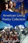 American Living Poetry Collection 9781462600502 by Bambi Sebelski Paperback