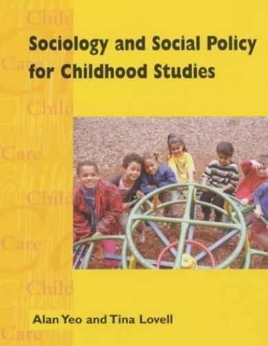 Sociology & Social Policy for the Early Years 2ED (Chi... by Yeo, Alan Paperback