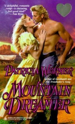 Mountain Dreamer by Patricia Werner