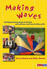 Making Waves: Exciting Parachute Games to Develop Self-confidence and Team-building Skills by Jenny Mosley, Helen Sonnet (Paperback, 2002)