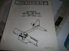 Land Pride Owners Parts Manual 15 Series Rear Blade Series Ii Serial 32360