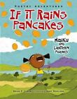 If It Rains Pancakes: Haiku and Lantern Poems by Brian P Cleary (Hardback, 2014)