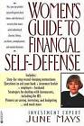 Women's Guide to Financial Self-Defense by June Mays (Paperback / softback, 1997)