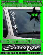 SAVAGE VERTICAL Windshield Vinyl Decal Sticker Truck Car Boost Turbo Diesel Mud