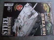 µ? revue Steel Masters n°134 Alsace 1945 Hetzer M1A2 SEP TUSK Aufklarungs