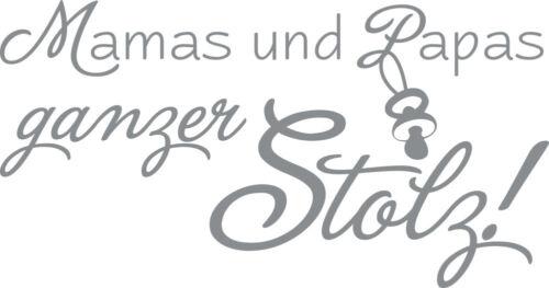 Wandtattoo Aufkleber Tattoo für Kinderzimmer Spruch Mamas und Papa stolz