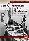 Von Ostpreuáen bis Schlesien bis 1945 (2015)