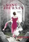 The Song Journey by T. E. Scott (Paperback, 2015)