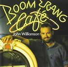 Boomerang Cafe by John Williamson (CD, Aug-2013, WEA Int'l)