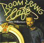 Boomerang Cafe by John Williamson (CD, Aug-2013, WEA Int'l)