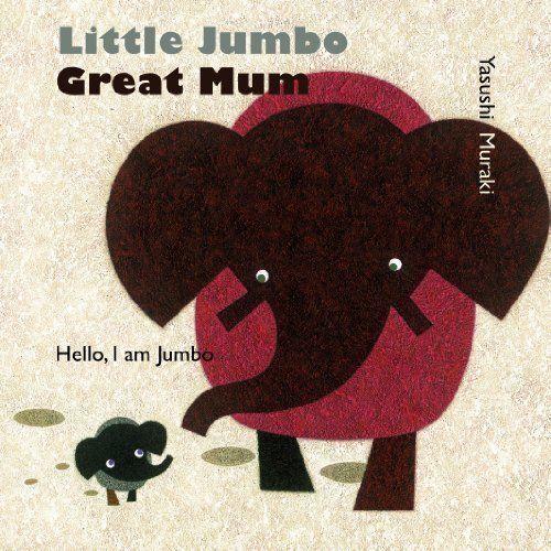 1 of 1 - Little Jumbo, Mama Elephant,Yasushi Muraki,New Book mon0000066530
