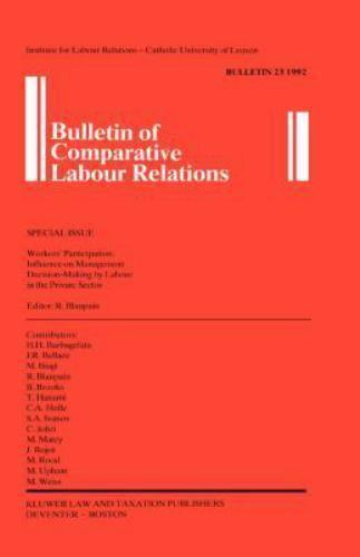 Bulletin of Comparative Labour Relations Series Set: Workers' Participation...