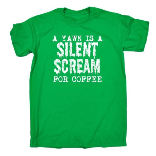 Uno sbadiglio è un urlo silenzioso per il caffè T-shirt caffeina Espresso regalo di compleanno