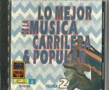 Lo Mejor De La Musica Carrilera & Popular Volume 2 Latin Music CD New