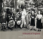 A Record of England: Sir Benjamin Stone and the National Photographic Record Association 1897 -1910 by James Peter, Elizabeth Edwards, Martin Barnes (Hardback, 2006)