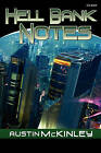 Hell Bank Notes by Austin McKinley (Paperback / softback, 2011)