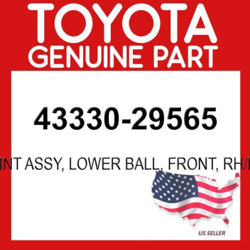 FRONT RH//LH OEM TOYOTA GENUINE 43330-29565 JOINT ASSY LOWER BALL