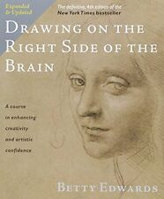 Drawing on the Right Side of the Brain: The Definitive, 4th Edition by Betty Edw