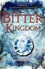 The Bitter Kingdom by Rae Carson (Paperback / softback, 2014)