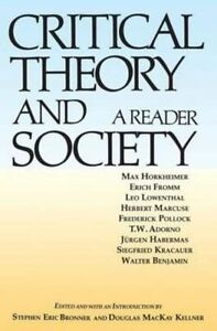 Critical-Theory-and-Society-A-Reader-Paperback-by-Bronner-Stephan-Eric-K