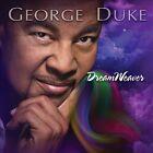 Dreamweaver [Bonus Tracks] by George Duke (CD, Jul-2013, Heads Up International)