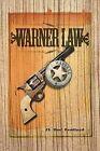 Warner Law by Jl 'Doc' Pendland (Paperback / softback, 2012)