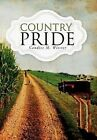 Country Pride by Candice M Wiester (Hardback, 2012)