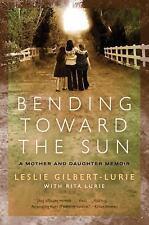 Bending Toward the Sun: A Mother and Daughter Memoir-ExLibrary