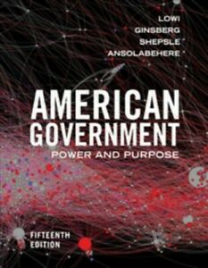 American-Government-Power-and-Purpose-Paperback-by-Lowi-Theodore-J-Gins