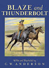 Blaze and Thunderbolt by C W Anderson (Hardback, 1993)