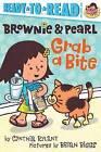 Brownie & Pearl Grab a Bite by Cynthia Rylant (Hardback, 2014)