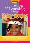 Planning for Learning Through Fairy Stories by Lesley Hendy (Paperback, 2014)
