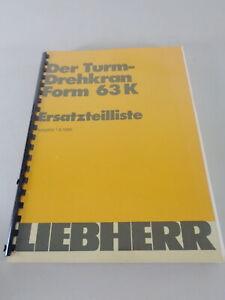 Parts Catalog/Spare Parts List Liebherr Tower Crane 63 K Stand 05/1986