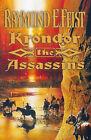 Krondor: The Assassins by Raymond E. Feist (Hardback, 1999)