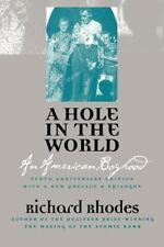 A Hole in the World: An American Boyhood