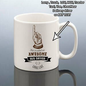 Image Is Loading AWESOME BUS DRIVER Mug LORRY VAN Christmas Gift