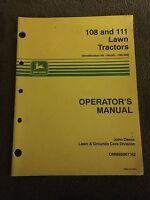 John Deere 108 And 111 Lawn Tractors Operator's Manual