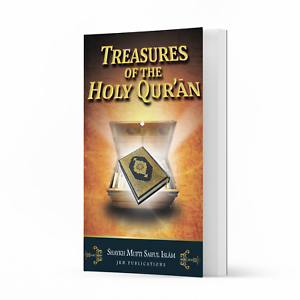 Treasures Of The Holy Qur'an by Shaykh Mufti Saiful Islam