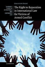 Cambridge Studies in International and Comparative Law Ser.: The Right to...