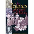 Las Tejanas: 300 Years of History by Ruthe Winegarten, Teresa Palomo Acosta (Paperback, 2003)